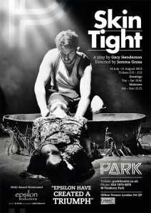 Skin Tight At The Park 16th July - 11th August